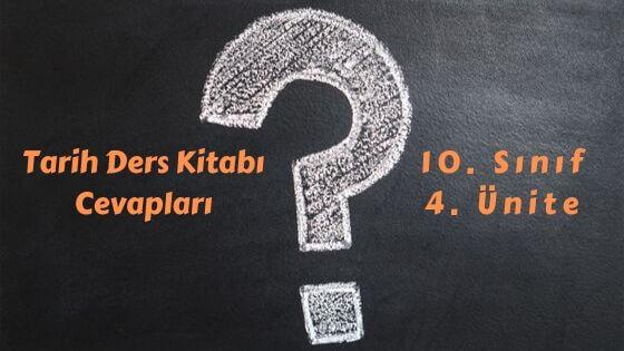 10. Sınıf Tarih Ders Kitabı Cevapları