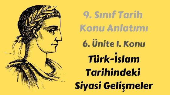 Türklerin İslamiyet'i Kabulü ve İlk Türk İslam Devletleri